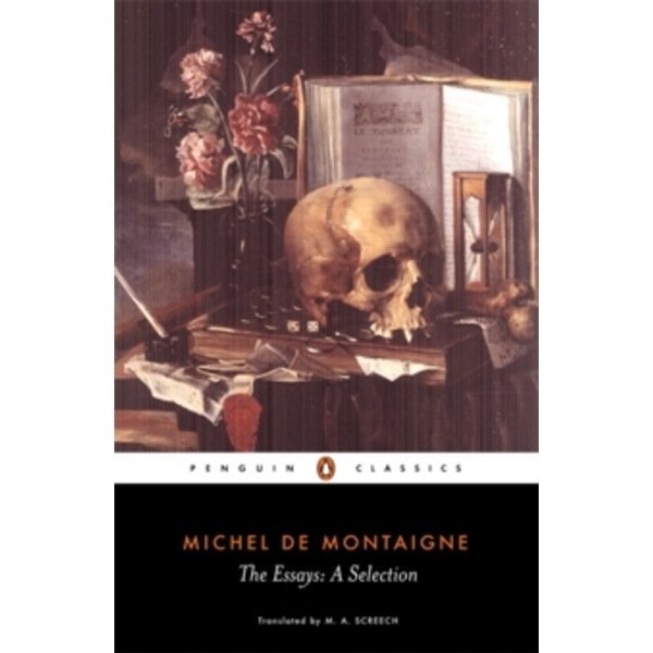 The Essays by Michel Montaigne (Paperback, 1993)