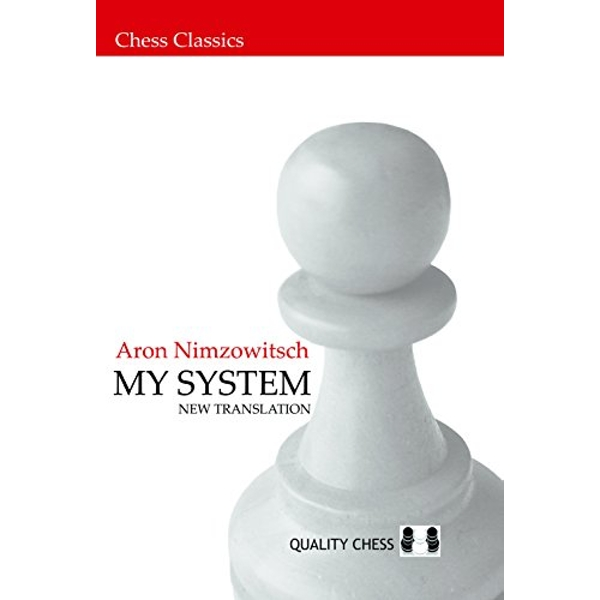 My System by Aron Nimzowitsch (Paperback, 2007)