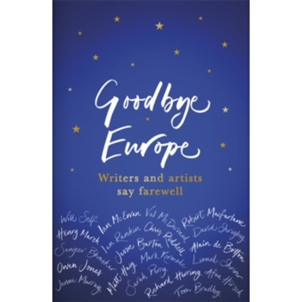 Goodbye Europe The unique must-have collection Paperback