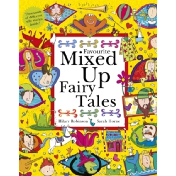 Favourite Mixed Up Fairy Tales by Hilary Robinson (Paperback, 2016)