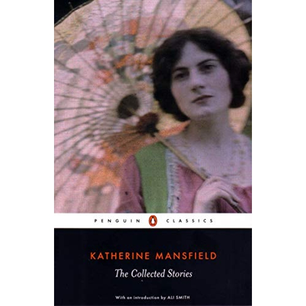 The Collected Stories of Katherine Mansfield by Katherine Mansfield (Paperback, 2007)