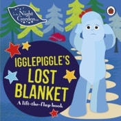 In the Night Garden: Igglepiggle's Lost Blanket