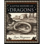 A Little History of Dragons by Joyce Hargreaves (Paperback, 2006)