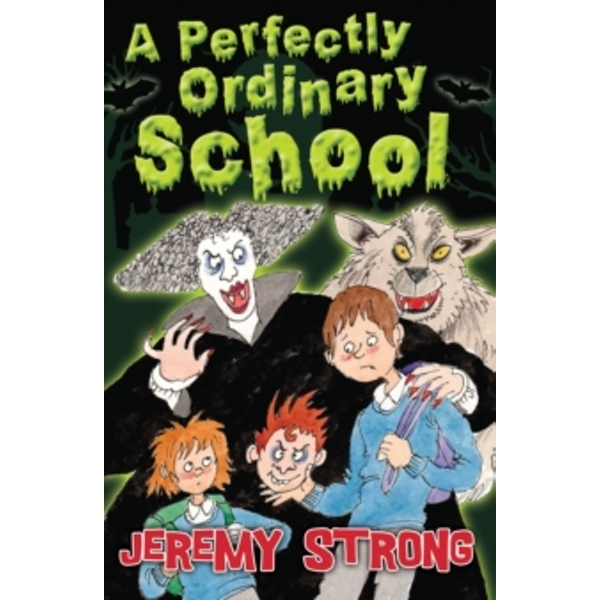 A Perfectly Ordinary School by Jeremy Strong (Paperback, 2014)