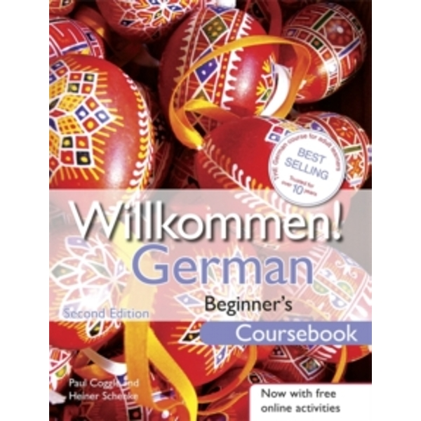 Willkommen! German Beginner's Course 2ED Revised: Coursebook by Paul Coggle, Heiner Schenke (Paperback, 2012)