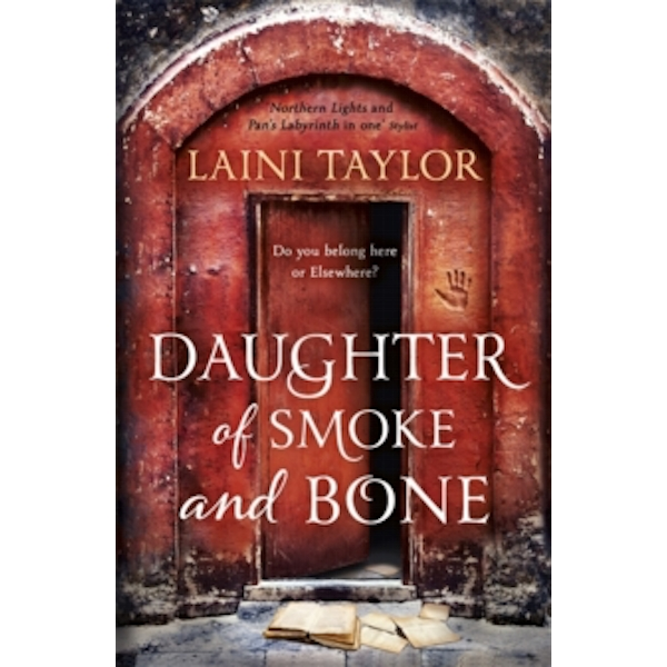Daughter of Smoke and Bone : The Sunday Times Bestseller. Daughter of Smoke and Bone Trilogy Book 1
