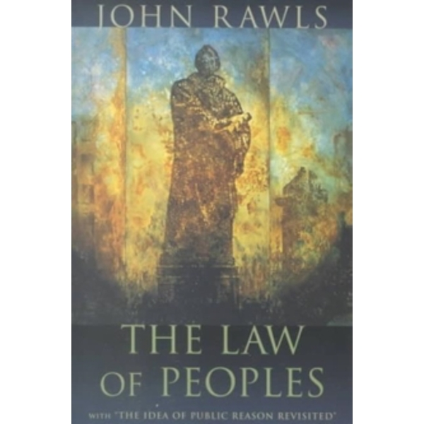 The Law of Peoples: With  The Idea of Public Reason Revisited by John Rawls (Paperback, 2001)