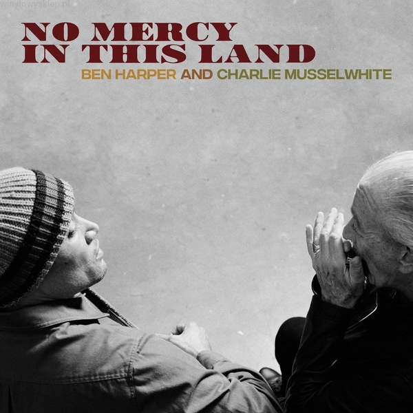Ben Harper And Charlie Musselwhite – No Mercy In This Land Blue Vinyl