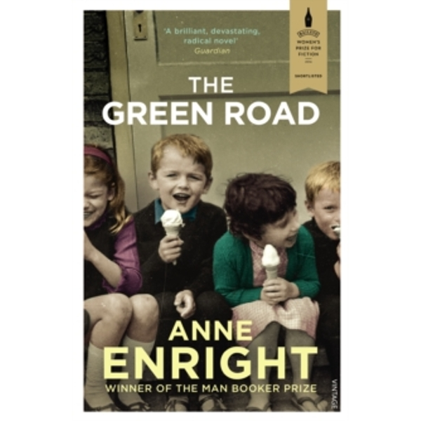 The Green Road: Shortlisted for the Baileys Women's Prize for Fiction 2016 by Anne Enright (Paperback, 2016)