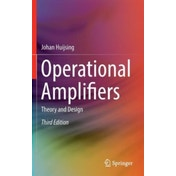 Operational Amplifiers: Theory and Design by Johan H. Huijsing (Hardback, 2016)