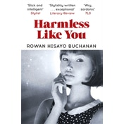 Harmless Like You: Shortlisted for the Desmond Elliott Prize 2017 Paperback