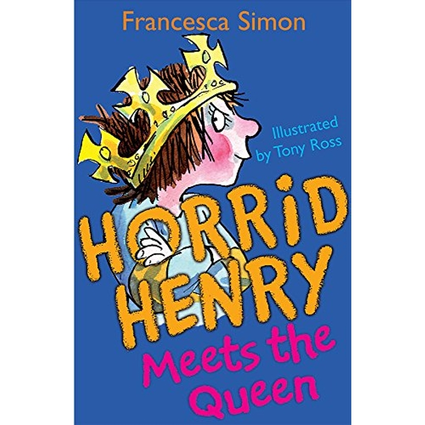 Horrid Henry Meets the Queen: Book 12 by Francesca Simon (Paperback, 2004)