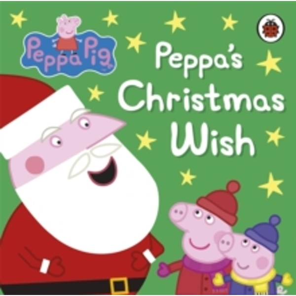 Peppa Pig: Peppa's Christmas Wish by Penguin Books Ltd (Board book, 2012)