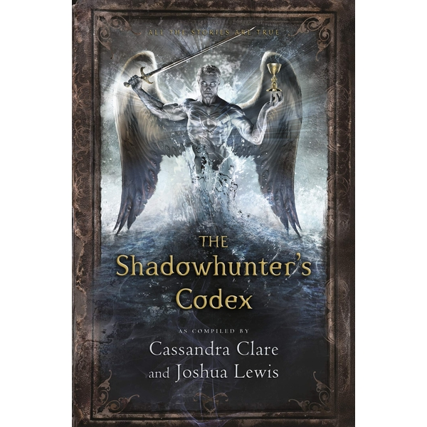 The Shadowhunter's Codex: The Infernal Devices Paperback - 1 Oct. 2015