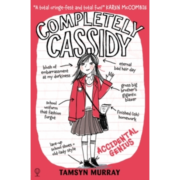 Completely Cassidy Accidental Genius by Tamsyn Murray (Paperback, 2015)