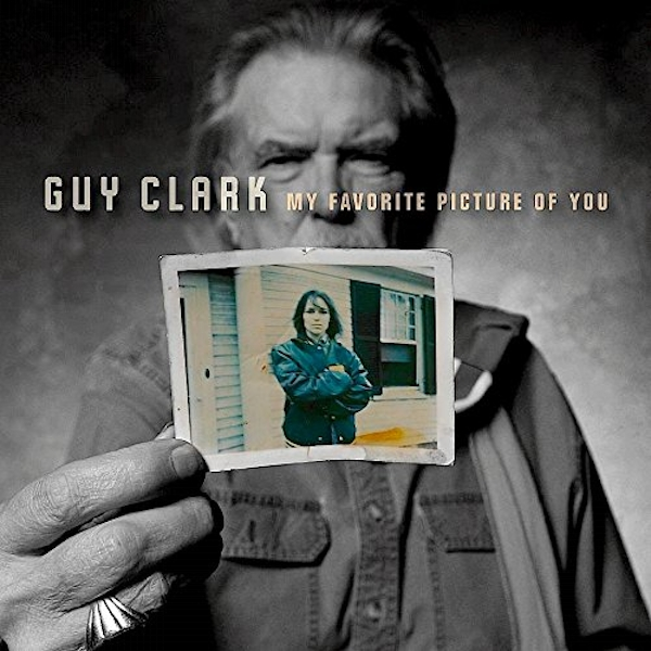 Guy Clark - My Favorite Picture Of You Vinyl - 365games.co.uk