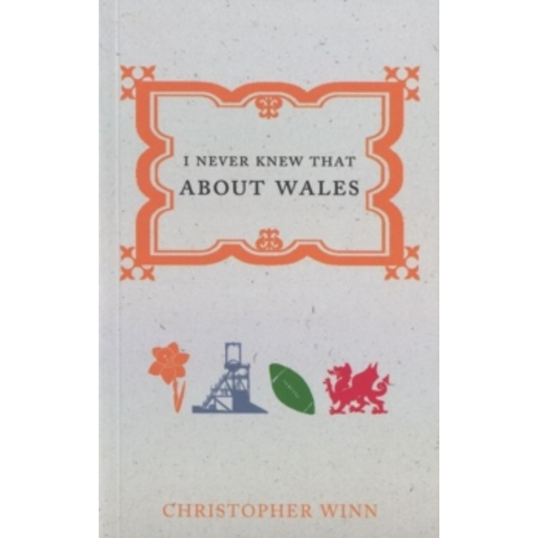 I Never Knew That About Wales by Christopher Winn (Paperback, 2015)
