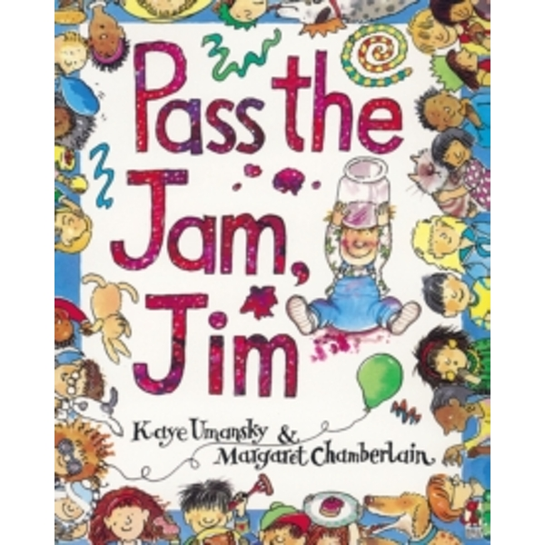Pass The Jam, Jim by Kaye Umansky (Paperback, 1993)