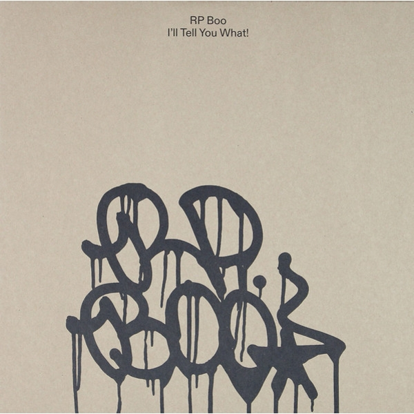 RP Boo - I'll Tell You What! Vinyl