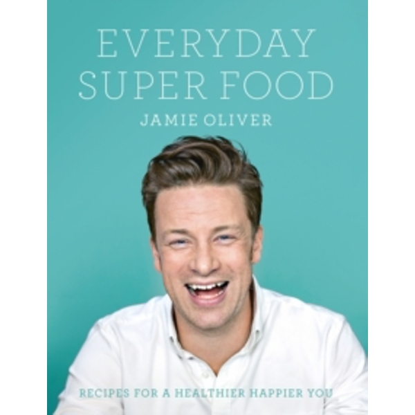 Everyday Super Food Hardcover