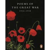 Poems of the Great War: 1914-1918 by Penguin Books Ltd (Paperback, 1998)