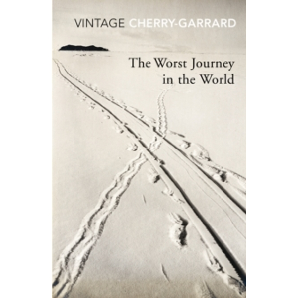 The Worst Journey In The World by Apsley Cherry-Garrard (Paperback, 2010)