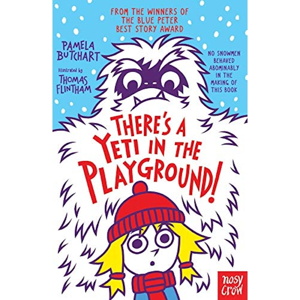 There's A Yeti In The Playground!  Paperback / softback 2018