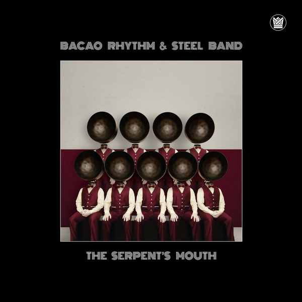 The Bacao Rhythm & Steel Band ‎- The Serpent's Mouth CD