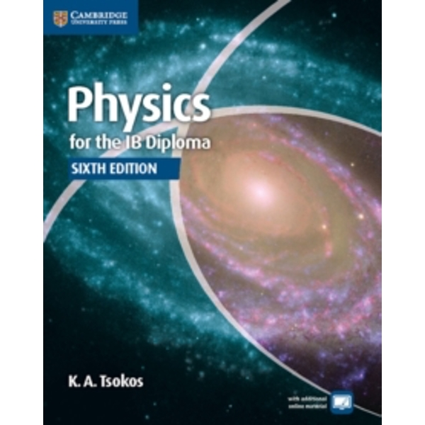 Physics for the IB Diploma Coursebook by Peter Hoeben, Mark Headlee, K. A. Tsokos (Paperback, 2014)