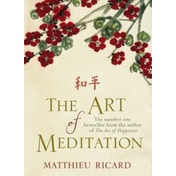 The Art of Meditation by Matthieu Ricard (Paperback, 2011)