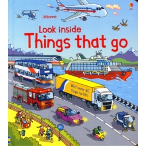 Look Inside Things That Go by Rob Lloyd Jones (Hardback, 2013)