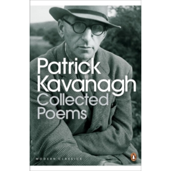 Collected Poems by Patrick Kavanagh (Paperback, 2005)