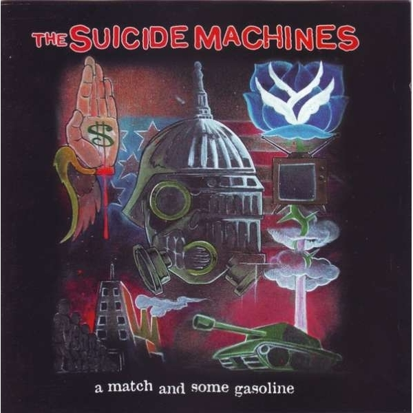 The Suicide Machines - A Match And Some Gasoline CD