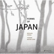Forms of Japan : Michael Kenna