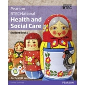 BTEC Nationals Health and Social Care Student Book 1 + ActiveBook: For the 2016 specifications by Nicola Matthews, Pamela Davenport, Marilyn Billingham, Elizabeth Haworth, Hilary Talman, Bery