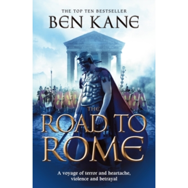 The Road to Rome: (The Forgotten Legion Chronicles No. 3) by Ben Kane (Paperback, 2011)