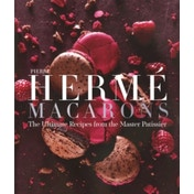 Pierre Herme Macarons: The Ultimate Recipes from the Master P tissier by Pierre Herme (Hardback, 2015)