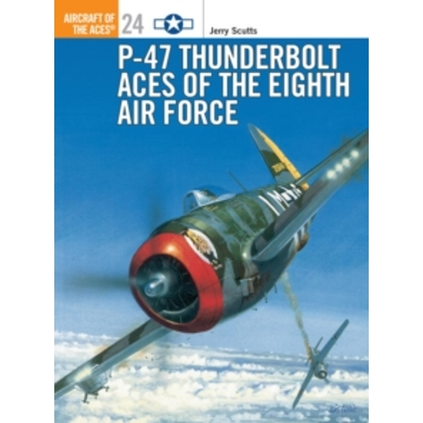 P-47 Thunderbolt Aces of the ETO/MTO by Jerry Scutts (Paperback, 1998)