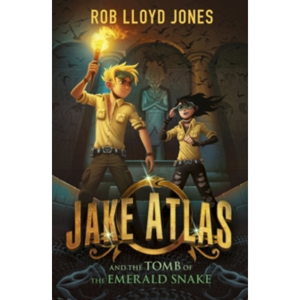 Jake Atlas and the Tomb of the Emerald Snake by Rob Lloyd Jones (Paperback, 2017)