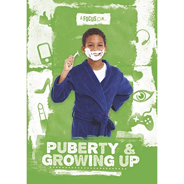Puberty & Growing Up  Hardback 2018