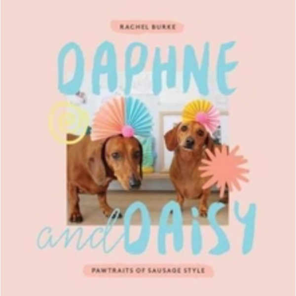 Daphne and Daisy : Pawtraits of Sausage Style