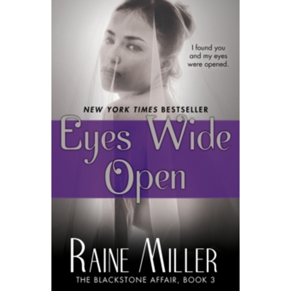 Eyes Wide Open : The Blackstone Affair, Book 3