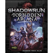 Shadowrun: Forbidden Arcana (Advanced Magic Rulebook)
