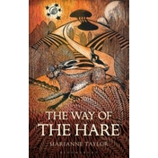 The Way of the Hare by Marianne Taylor (Hardback, 2017)