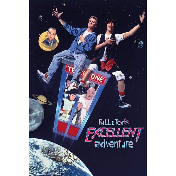 Bill and Ted Excellent Adventure Poster