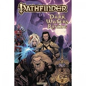 Pathfinder  Volume 1: Dark Waters Rising