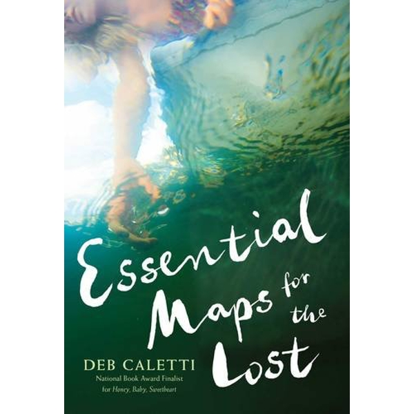 Essential Maps for the Lost by Deb Caletti (Paperback, 2017)