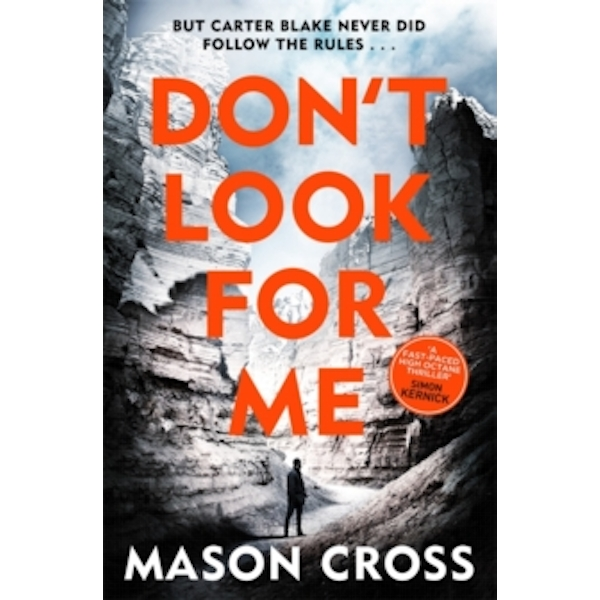Don't Look For Me : Carter Blake Book 4 Paperback