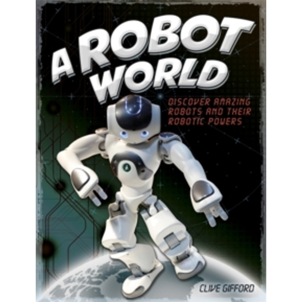 A Robot World