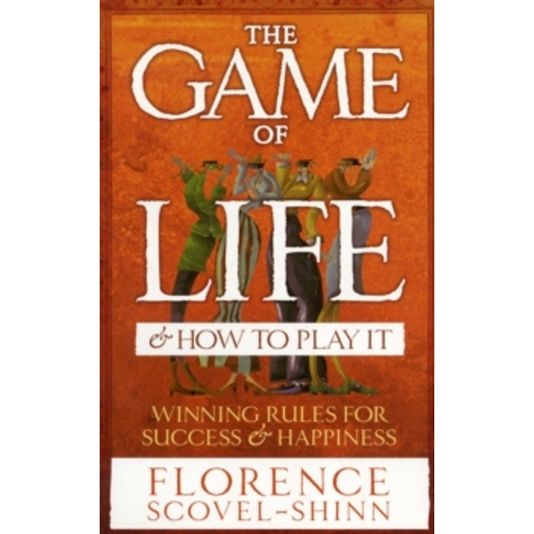 The Game Of Life & How To Play It by Florence Scovel-Shinn (Paperback, 2005)